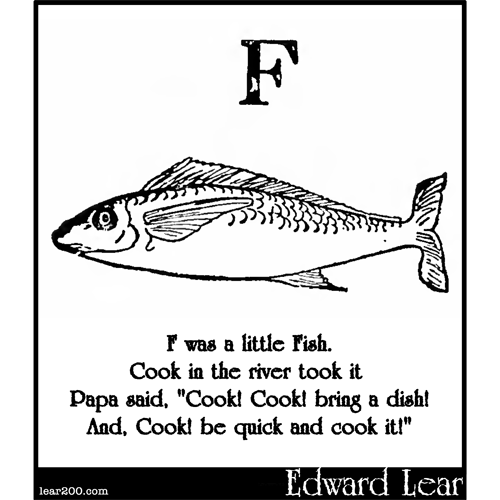 F was a little fish edward lear two hundred years of for The fish poem