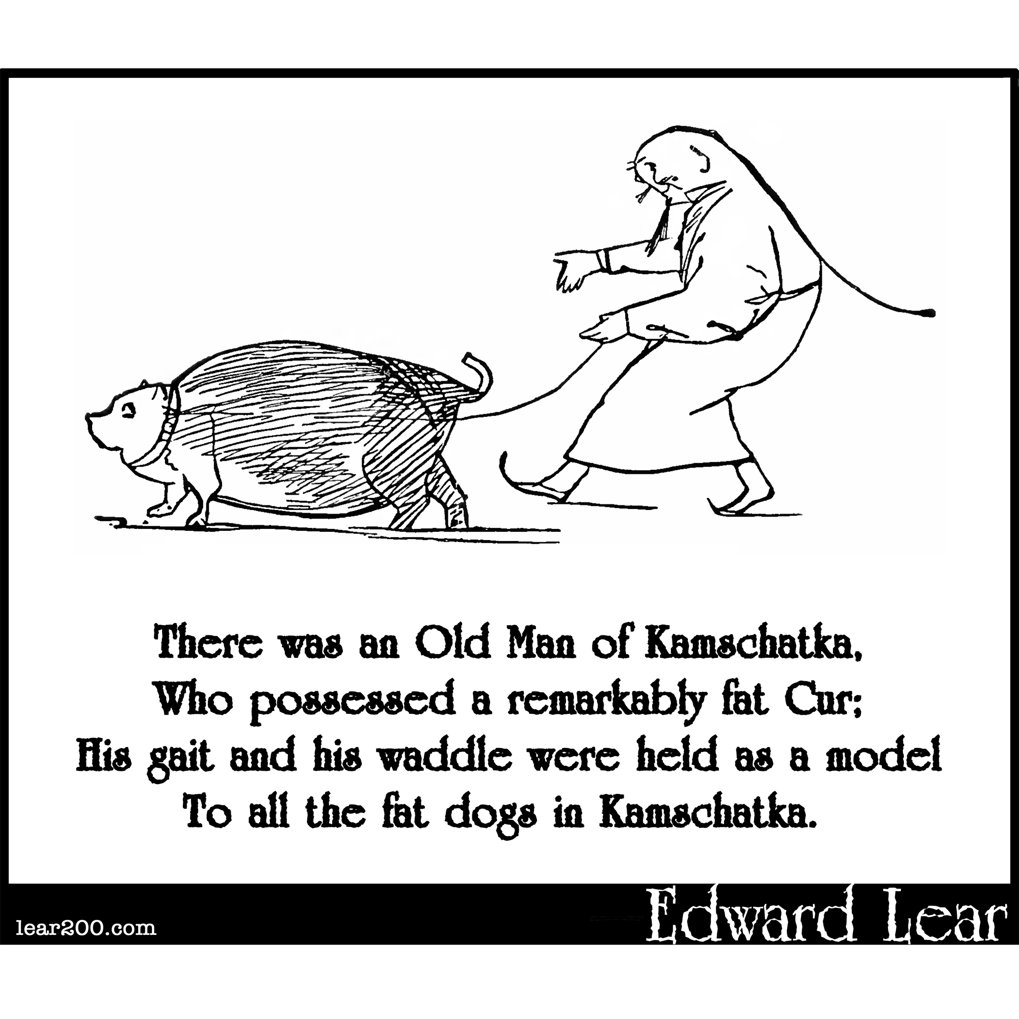 There was an Old Man of Kamschatka