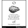 O was an oyster