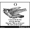 O was an Owl who flew
